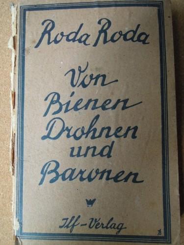 Roda Roda Von Bienen Drohnen und Baronen 1921