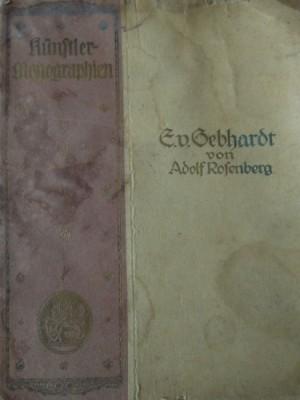 E. von Gebhardt  von Adolf Rofenberg 1899 Buch