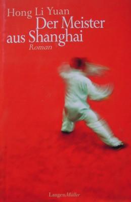 Der Meister aus Shanghai Hong Li Yuan