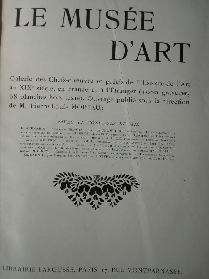 Le Musée D'Art Histoire Générale de l'Art au XIX Siécle Librairie Larousse Paris