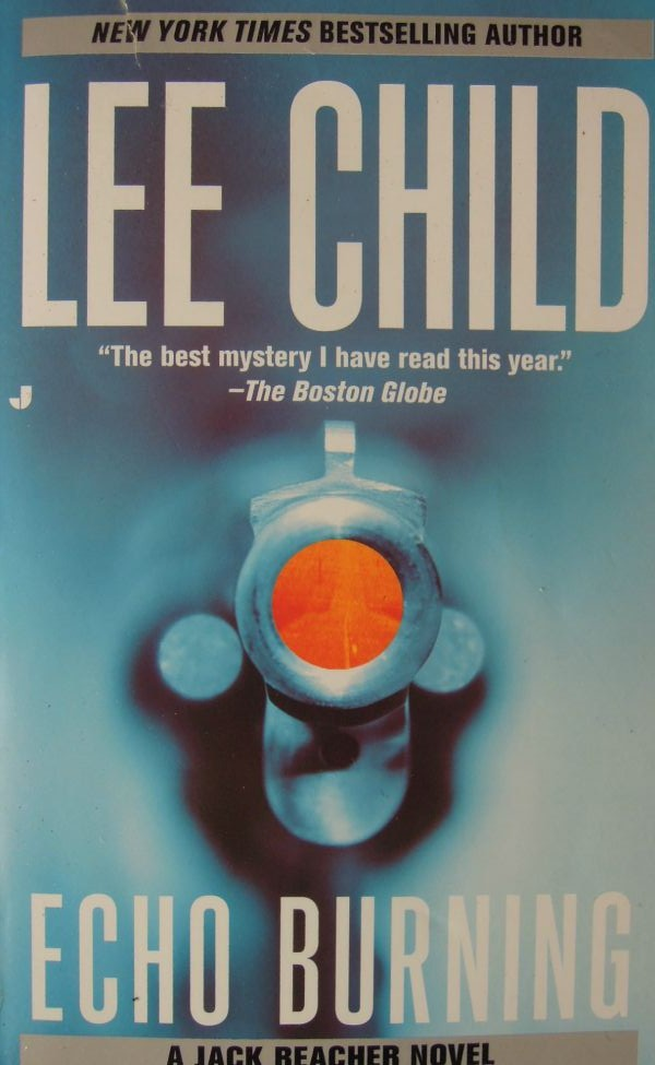 Lee Child Echo Burning soft cover book