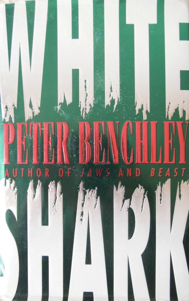 Peter Benchley White Shark hard cover book