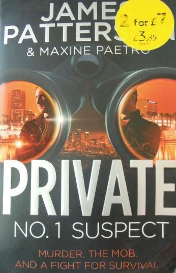 Private No 1. Suspect James Patterson