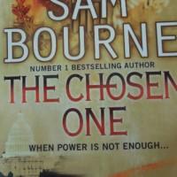 Sam Bourne The chosen one