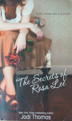 The secrets of Rosa Lee Jodi Thomas soft cover book