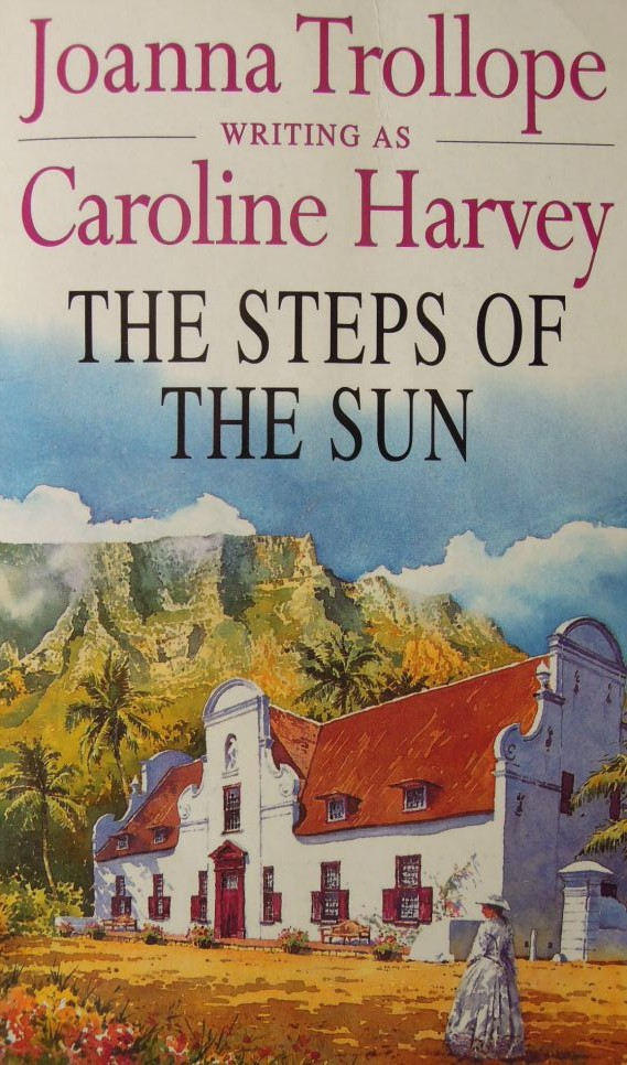 The steps of the sun Joanna Trollope Carolin Harvey