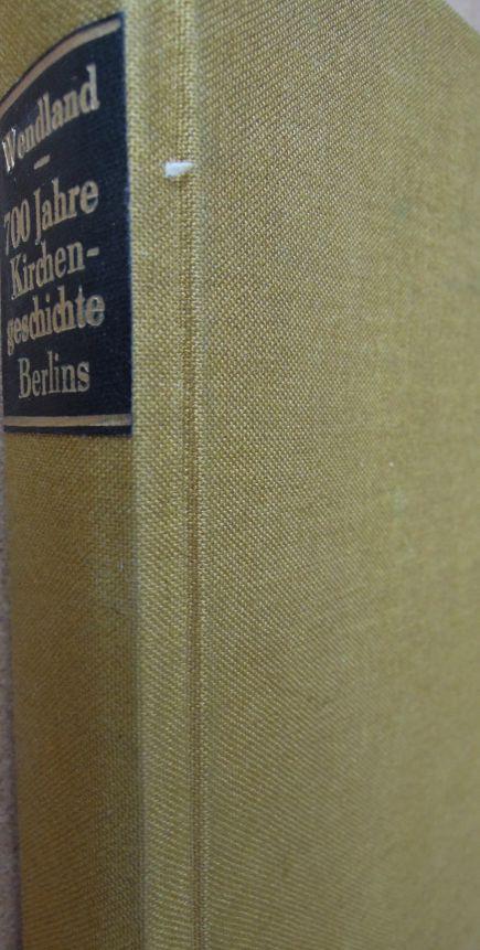 Ziebenhundert Jahre Kirchengeschichte Berlins