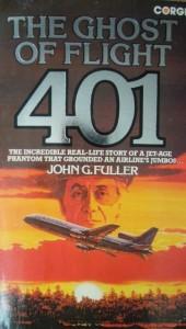 John G. Fuller The Ghost of Flight 401