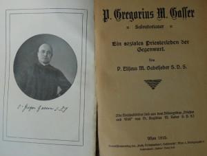 P.Gregorius M. Gasser Salvatorianer Ein soziales Priesterleben der Gegenwart