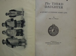 The Third Daughter  A story of Chinese Home Life  by Mrs. Lu. Wheat
