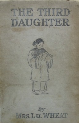 The Third Daughter by Mrs. Lu. Wheat