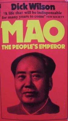 Mao The People's Emperor Dick Wilson