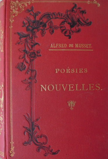 Poésies Nouvelles Alfred De Musset 1894  Paris