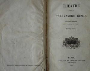 Théatre Complet D'Alexandre Dumas 1843