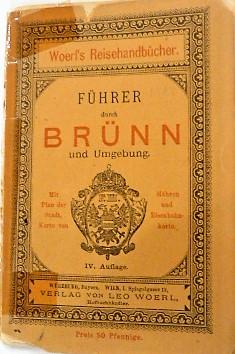 Führer durch Brünn Brno Tschechien Czech Republic und Umgebung mit Plan 1892